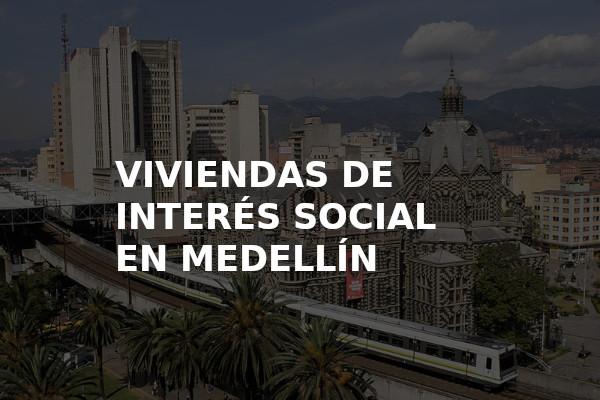Viviendas de interes social en Medellin