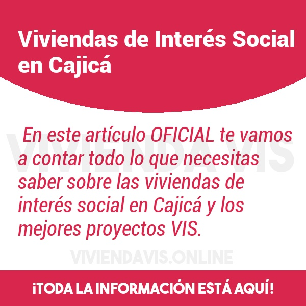 Viviendas de Interés Social en Cajicá