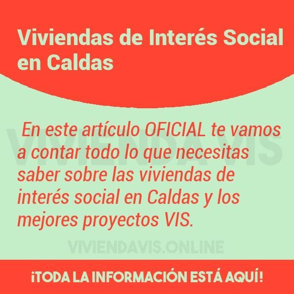 Viviendas de Interés Social en Caldas