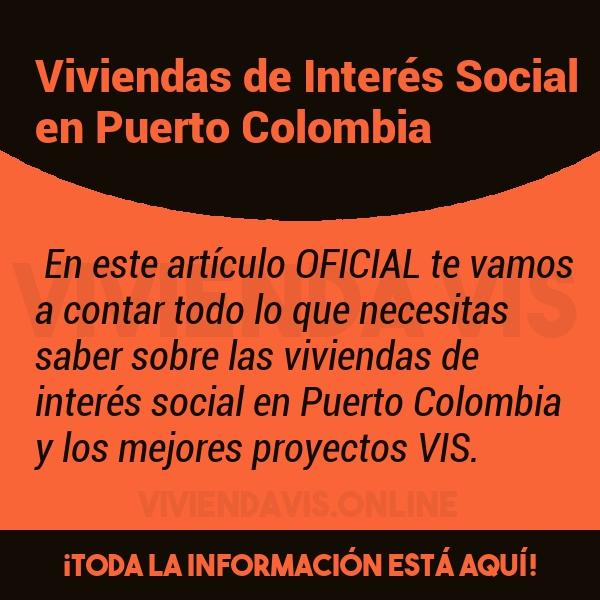 Viviendas de Interés Social en Puerto Colombia