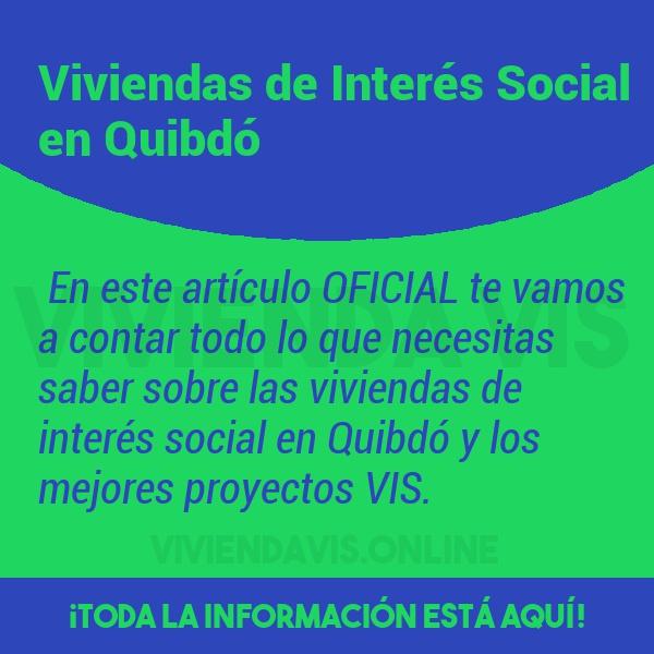 Viviendas de Interés Social en Quibdó